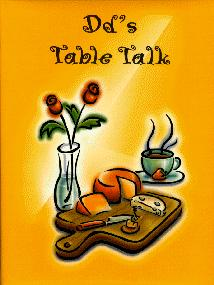 DD's Tabletalk Cookbook
